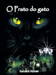 O Prato do Gato ebook by Samara Nunes