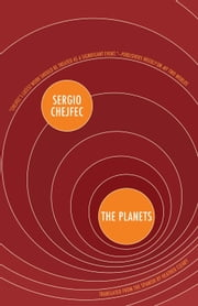 The Planets ebook by Sergio Chejfec,Heather Cleary