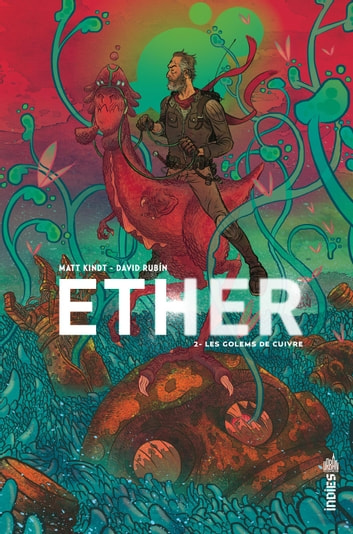 Ether - Tome 2 ebook by Matt KINDT