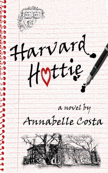 Harvard Hottie ebook by Annabelle Costa