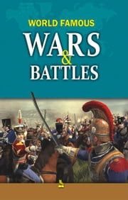 World Famous Wars and Battles ebook by Vikas  Khatri