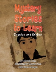 Mystery Stories to Learn Spanish & English ebook by Mayela Hess