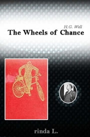 The Wheels of Chance ebook by Wells H. G. (Herbert George)