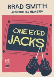 One-Eyed Jacks ebook by Brad Smith