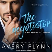 The Negotiator audiobook by Avery Flynn