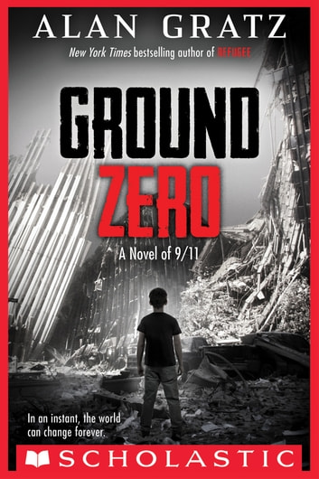 Ground Zero ebook by Alan Gratz
