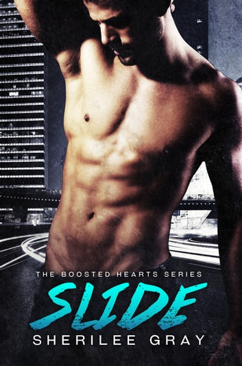 Slide (Boosted Hearts #3) ebook by Sherilee Gray