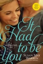 It Had to Be You ebook by Susan May Warren