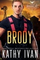 Brody ebook by Kathy Ivan