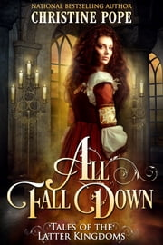All Fall Down ebook by Christine Pope