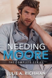 Needing Moore Series ebook by Julie Richman