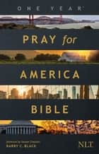 The One Year Pray for America Bible NLT ebook by Tyndale