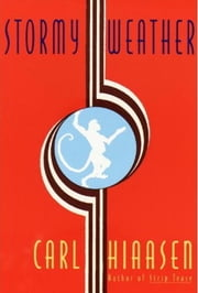 Stormy Weather ebook by Carl Hiaasen