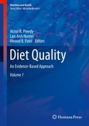 Diet Quality - An Evidence-Based Approach, Volume 1 ebook by