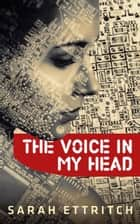 The Voice in My Head ebook by Sarah Ettritch