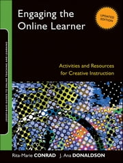 Engaging the Online Learner - Activities and Resources for Creative Instruction ebook by Kobo.Web.Store.Products.Fields.ContributorFieldViewModel