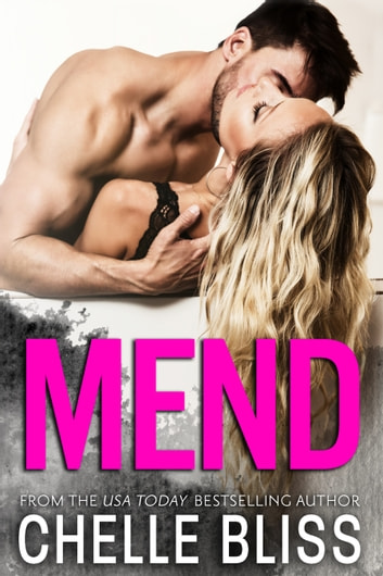 Mend ebook by Chelle Bliss