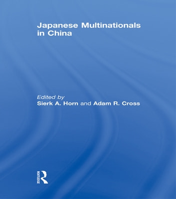Japanese Multinationals in China ebook by