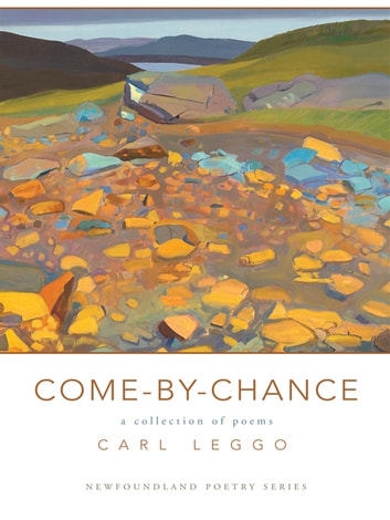 Come By Chance ebook by Carl Leggo