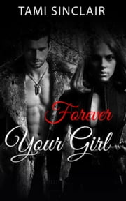 Forever Your Girl ebook by Tami Sinclair