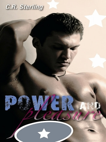 Power & Pleasure ebook by C.R. Sterling