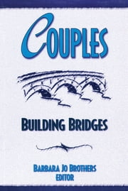 Couples - Building Bridges ebook by Barbara Jo Brothers
