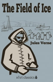 The Field of Ice ebook by Jules Verne
