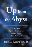 Up from the Abyss ebook by Italo Savella