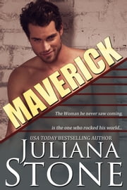 Maverick ebook by Juliana Stone