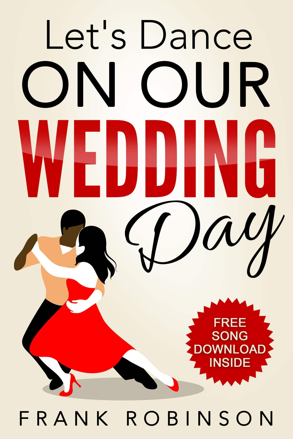 Let's Dance On Our Wedding Day Ebook By Frank Robinson  1230001230543   Kobo