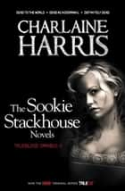 True Blood Omnibus II - Dead to the World, Dead as a Doornail, Definitely Dead ebook by Charlaine Harris