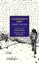 A Schoolboy's Diary and Other Stories ebook by Robert Walser
