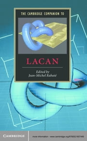 The Cambridge Companion to Lacan ebook by Jean-Michel Rabaté