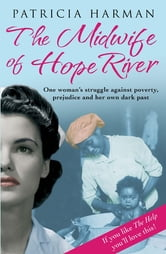 The Midwife of Hope River ebook by Patricia Harman