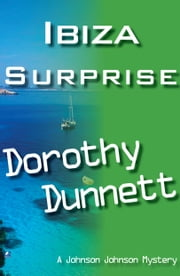 An Ibiza Surprise: Dolly and the Cookie Bird ; Murder In The Round ebook by Dorothy Dunnett