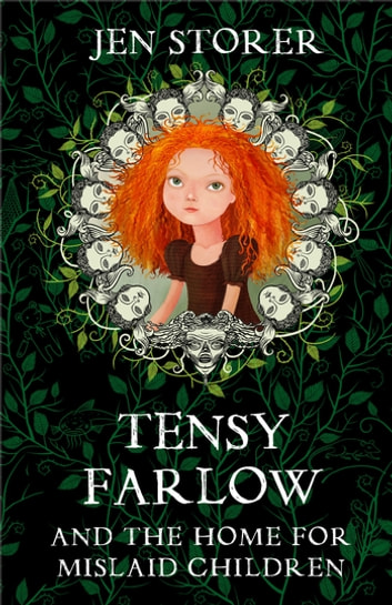 Tensy Farlow and the Home for Mislaid Children ebook by Jennifer Storer