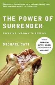 The Power of Surrender ebook by Michael Catt