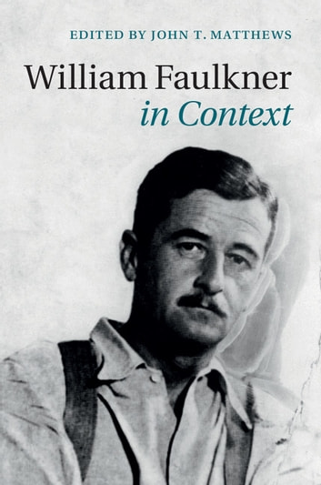 William Faulkner in Context ebook by