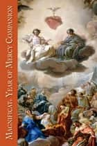 Magnificat Year of Mercy Companion ebook by Magnificat