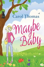 Maybe Baby ebook by Carol Thomas