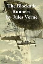 The Blockade Runners ebook by