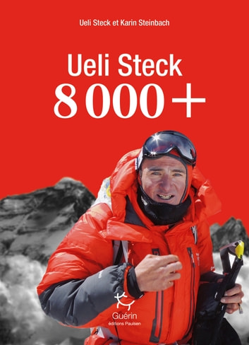8000+ ebook by Ueli Steck,Karin Steinbach