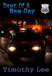 Dawn of a New Gay: Lyle 4 ebook by Timothy Lee