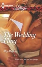 The Wedding Fling ebook by Meg Maguire