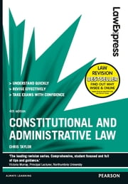 Law Express: Constitutional and Administrative Law ebook by Chris Taylor
