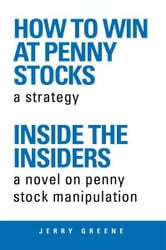 How To Win At Penny Stocks ebook by Jerry Greene