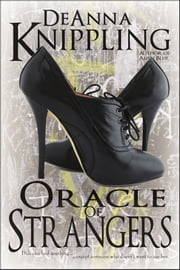 Oracle of Strangers ebook by DeAnna Knippling