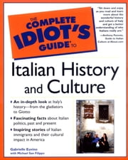 The Complete Idiot's Guide to Italian History and Culture ebook by Gabrielle Euvino