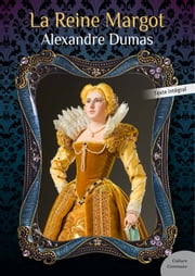 La Reine Margot eBook by Alexandre Dumas