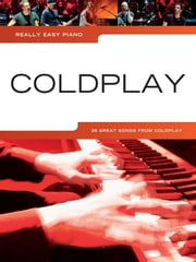 Really Easy Piano: Coldplay ebook by Wise Publications